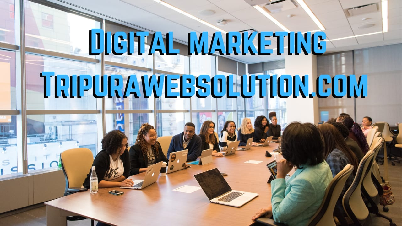 Digital Marketing Tripurawebsolution.com
