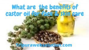 What are the benefits of castor oil for face & skincare?