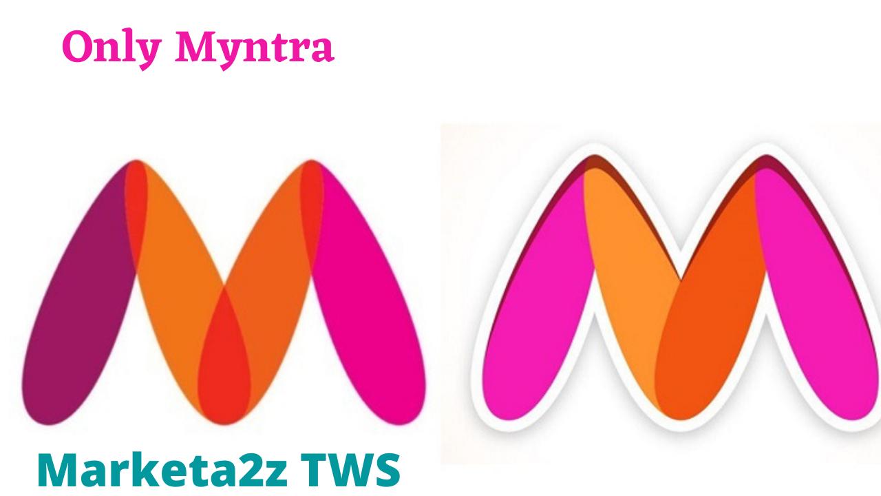 Only Myntra   Marketa2z TWS